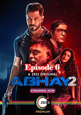 Abhay 2 (2020) Episode 6