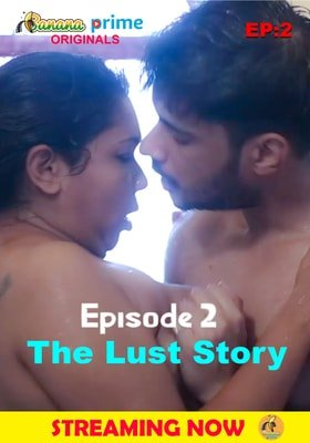 The Lust Story (2020) Episode 2