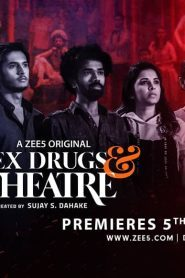 Sex Drugs And Theatre
