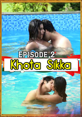 Khota Sikka (2020) Episode 2